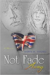 Not Fade Away Dawn Young